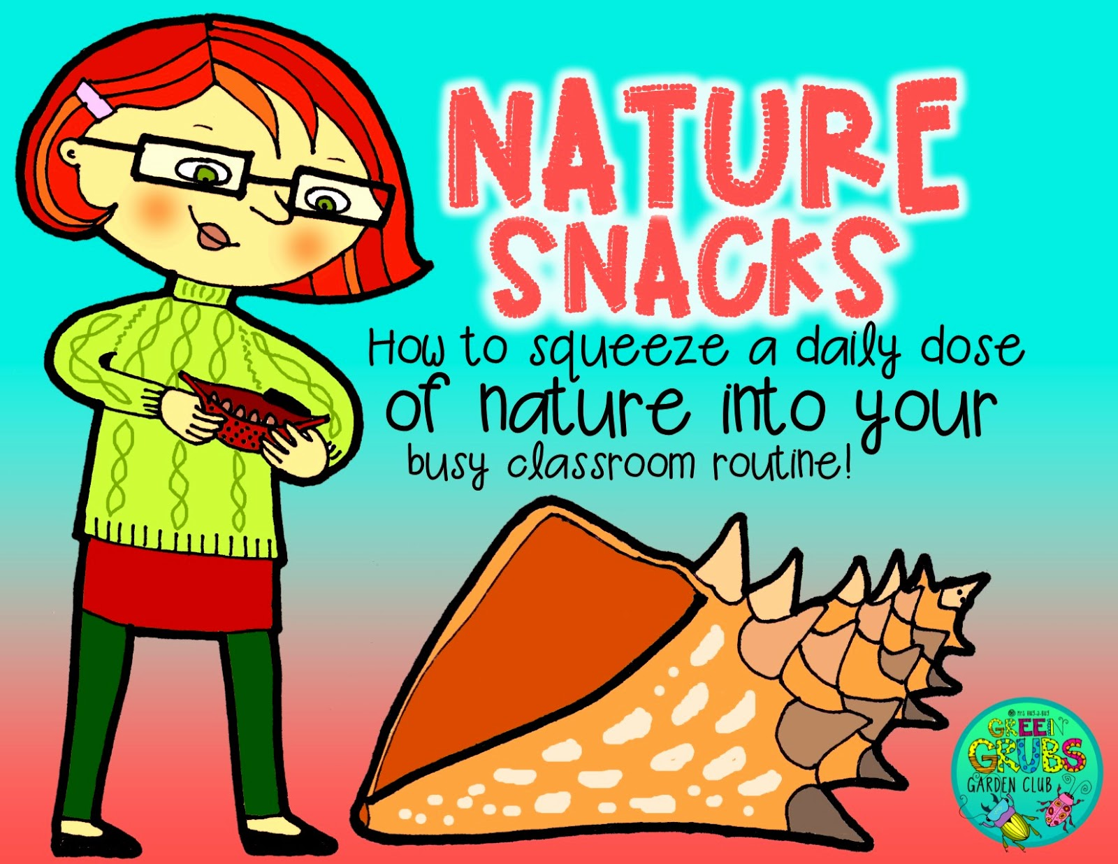 How to squeeze a daily dose of nature into your busy classroom routine {+36 free 'Nature Snack' prompt cards!}